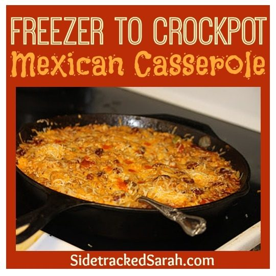 Mexican Casserole - freezer to crockpot