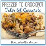 Freezer to Crockpot: Tater tot Casserole