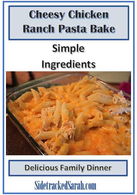 Cheesy Chicken Ranch Pasta Bake