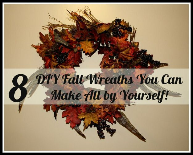 8 Beautiful DIY Fall Wreaths ~ Make Them Yourself!