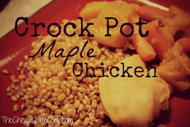 Crock Pot Maple Chicken & Winter Veggies