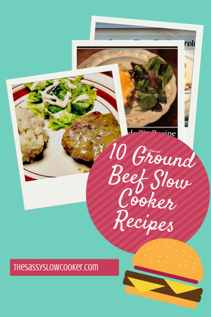 10 Ground Beef Slow Cooker Recipes