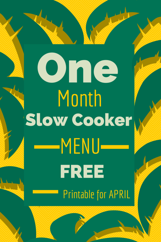 One Month Slow Cooker Printable Menu - FREE!