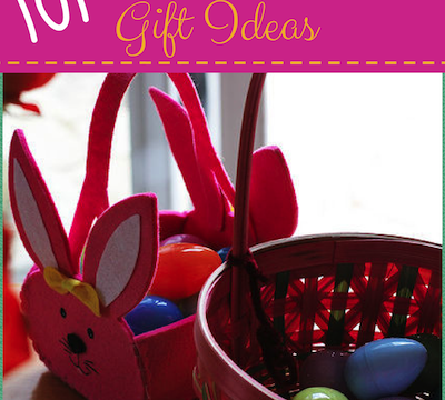 101 Kids Easter Gift Ideas