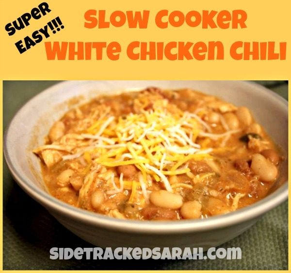 Super Easy Slow Cooker White Chicken Chili | Sidetracked Sarah