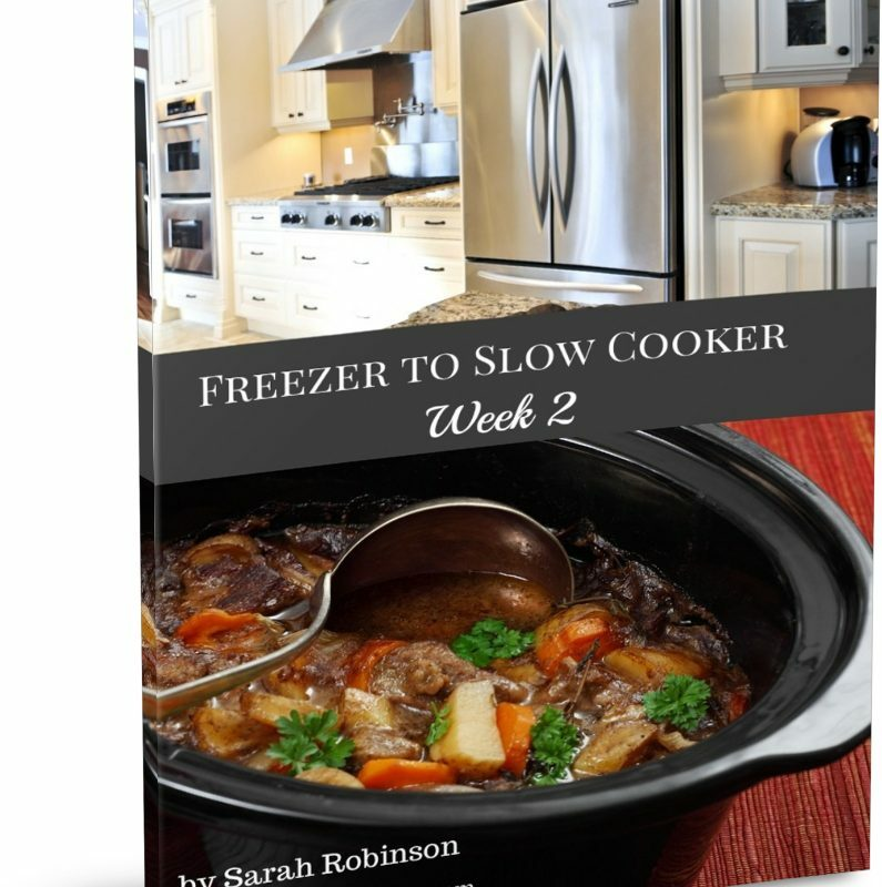 Freezer to Slow Cooker Ebook - Week 2