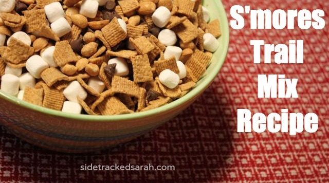 S Mores Trail Mix Recipe Sidetracked Sarah