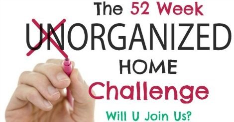 Will you join me in this 52 Week Organized Home Challenge?