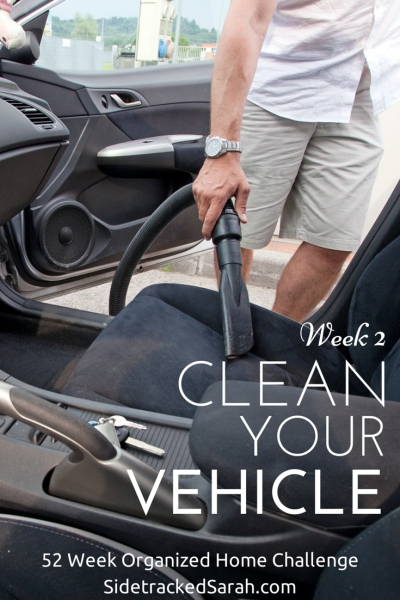 Clean Your Vehicle - 52 Week Organized Home Challenge