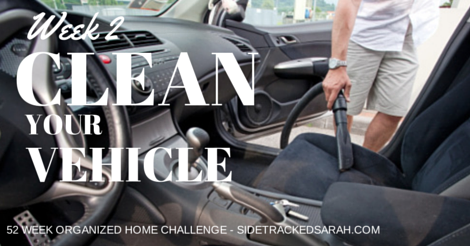 Clean Your Vehicles! – {Week 2 – 52 Week Organized Home Challenge}