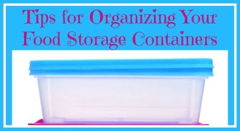 Organize Your Food Storage Containers – 52 Week Organized Home
