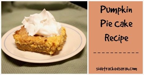 Pumpkin Pie Cake – The Perfect Thanksgiving Dessert!