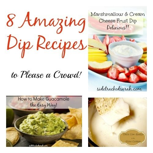 8 Amazing Dip Recipes to Please a Crowd!