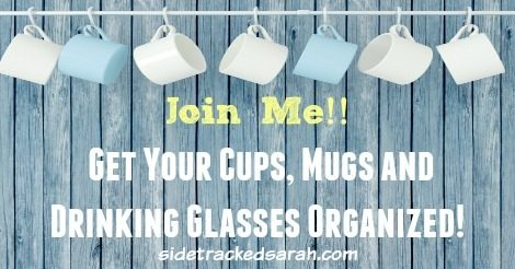 52 Weeks of an Organized Home – Drinking Glasses!