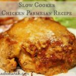 Chicken Parmesan Recipe for the Slow Cooker