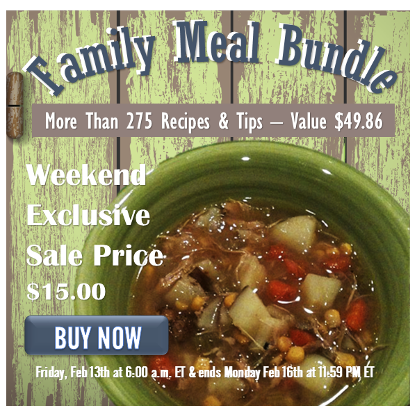 Exclusive Family Meal Bundle Sale