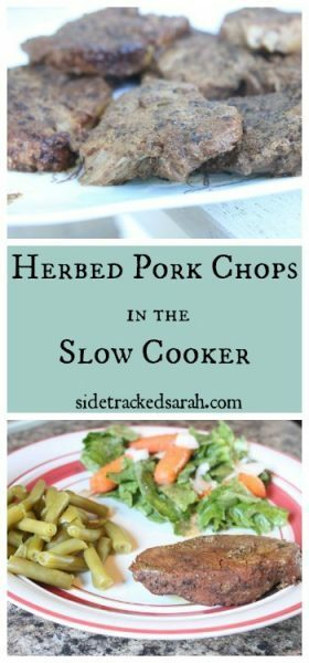 Herbed Pork Chops in the Slow Cooker | Sidetracked Sarah