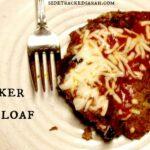 Slow Cooker Pizza Meatloaf