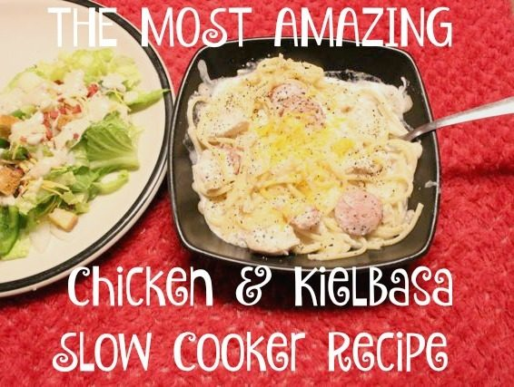 THE MOST AMAZING Chicken & Kielbasa Slow Cooker Recipe