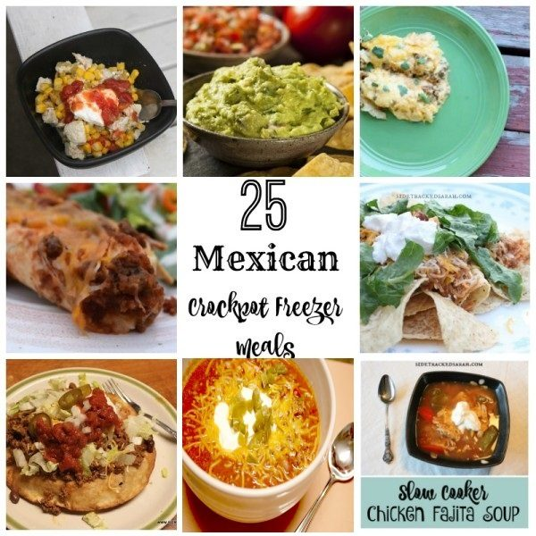 Sarahs Top 25 Mexican Crockpot Freezer Meals! Because I simply love Mexican dishes. I adore them. I can have them every night! -SidetrackedSarah.com