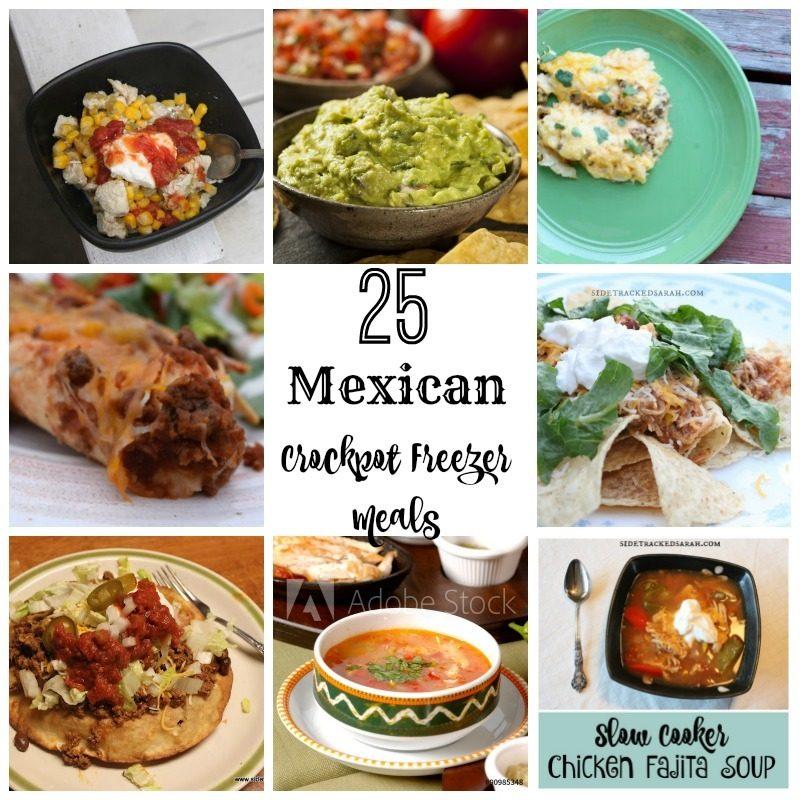 25 Mexican Crockpot Freezer Meals
