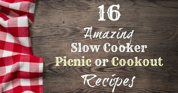 16 Amazing Slow Cooker Recipes for Cookouts & Picnics