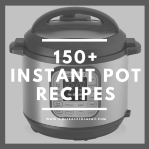 The Ultimate List of 150+ Instant Pot Recipes